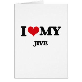 I Love My JIVE Card