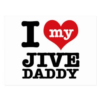 I love my Jive Daddy Postcard