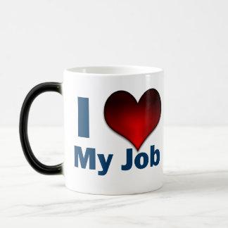 I love my Job Magic Mug