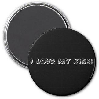 I love my kids magnet