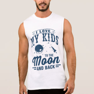 I Love My Kids To The Moon And Back Sleeveless Shirt