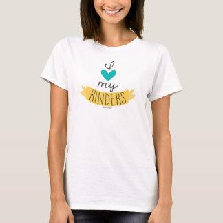I Love My Kinders T-Shirt