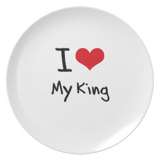I love My King Plate