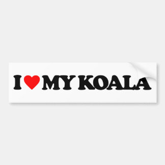 I LOVE MY KOALA BUMPER STICKER