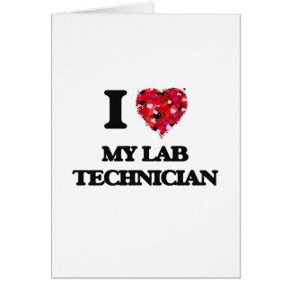 I Love My Lab Technician Card