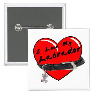 I Love My Labrador Heart with Dog Collar 15 Cm Square Badge