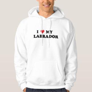 I Love My Labrador Hoodie