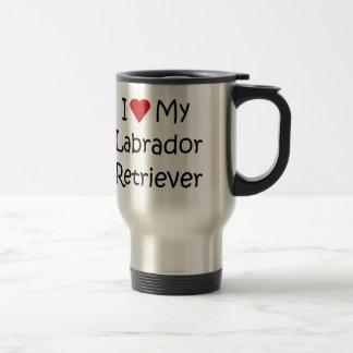 I Love My Labrador Retriever Dog Lover Gifts Travel Mug