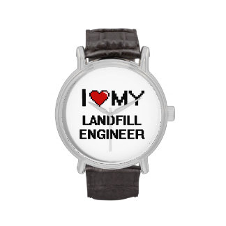 I love my Landfill Engineer Watches