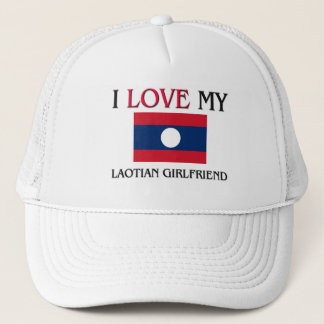 I Love My Laotian Girlfriend Trucker Hat