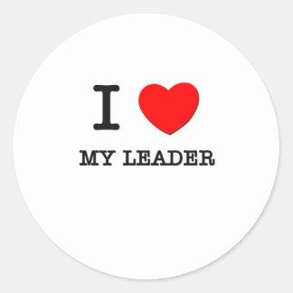 I Love My Leader Round Sticker