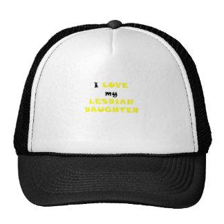 I Love my Lesbian Daughter Trucker Hat