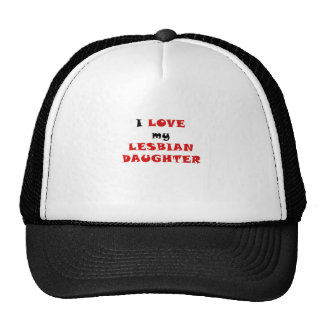 I Love my Lesbian Daughter Hat