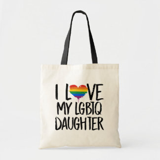 I Love My LGBTQ Daughter Tote Bag