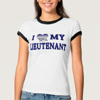 I Love My Lieutenant T-Shirt