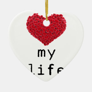 i love my life ceramic heart decoration