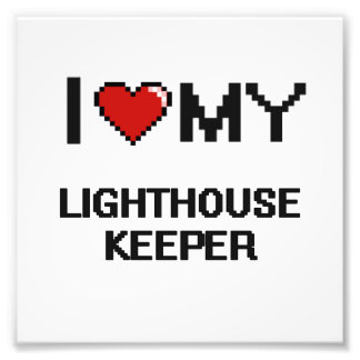 I love my Lighthouse Keeper Photo Print