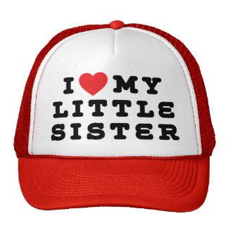 I Love My Little Sister Gift Cap