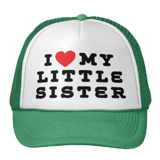 I Love My Little Sister Gift Cap