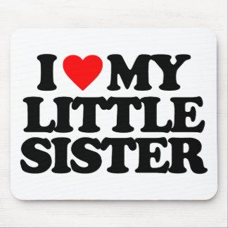 I LOVE MY LITTLE SISTER MOUSEPADS