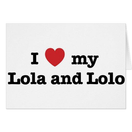 I Love my Lola and Lolo Card