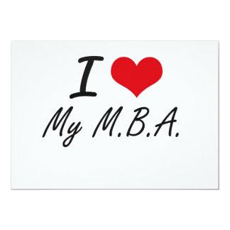 I Love My M.B.A. 13 Cm X 18 Cm Invitation Card