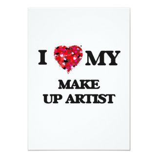 I love my Make Up Artist 13 Cm X 18 Cm Invitation Card