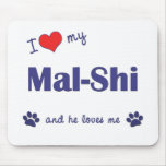 I Love My Mal-Shi (Male Dog) Mouse Pads