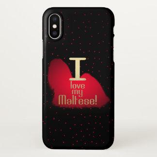 I Love My Maltese! iphone X case