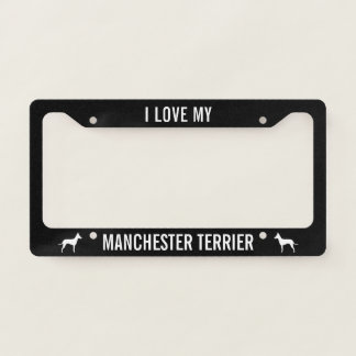 I Love My Manchester Terrier | Silhouettes Custom Licence Plate Frame