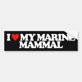 I LOVE MY MARINE MAMMAL CAR BUMPER STICKER