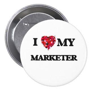 I love my Marketer 7.5 Cm Round Badge