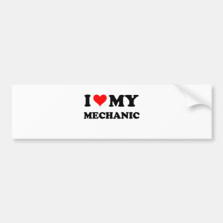 I Love My Mechanic Bumper Sticker