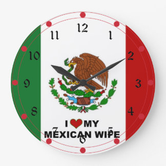 I Love My Mexican Wife - Flag of Mexico Clocks