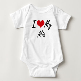 I love my Mia Baby Bodysuit
