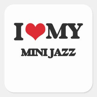 I Love My MINI JAZZ Square Stickers