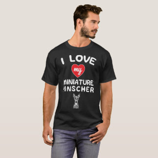 I love my Miniature Pinscher Face Graphic Art T-Shirt