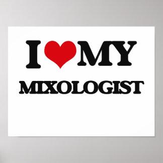 I love my Mixologist Print
