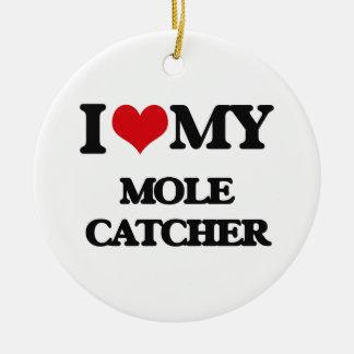 I love my Mole Catcher Ceramic Ornament