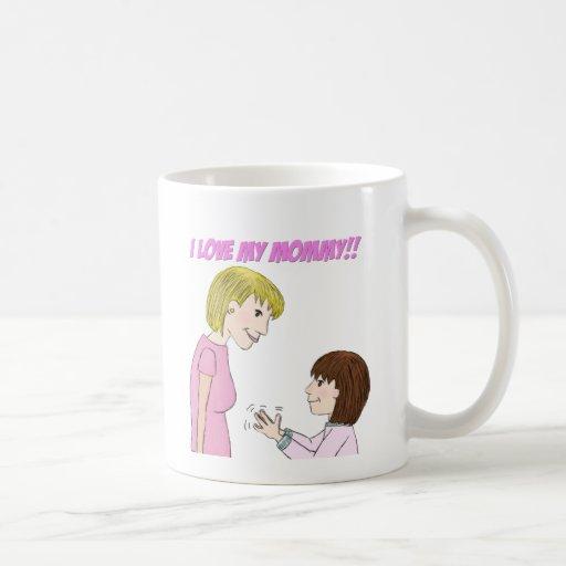 I love my Mom Mugs
