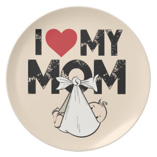 I Love My Mom Plate