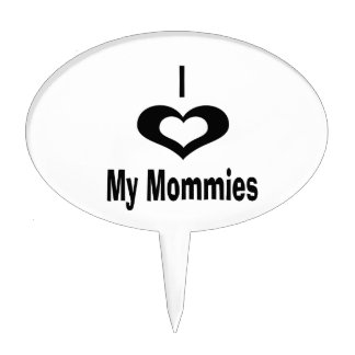 I love my mommies with heart cake topper