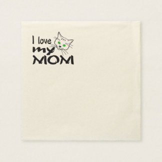 I Love My Mommy Disposable Napkin