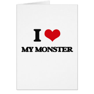 I Love My Monster Card