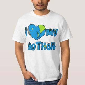 I Love My Mother Earth Tshirts, Mugs Shirts