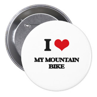 I Love My Mountain Bike 7.5 Cm Round Badge