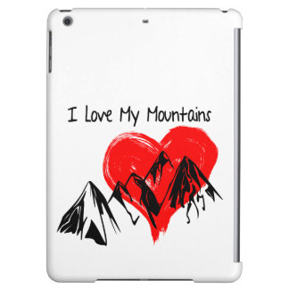 I Love My Mountains!