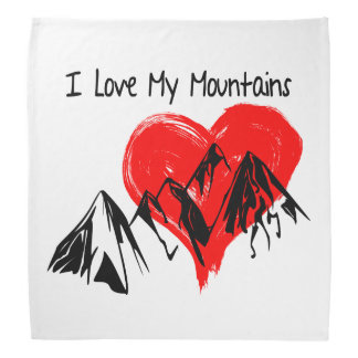 I Love My Mountains! Bandana