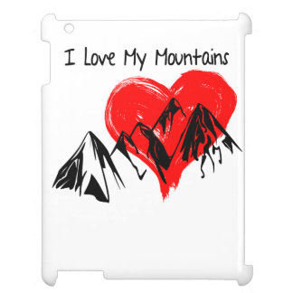 I Love My Mountains! Cover For The iPad 2 3 4