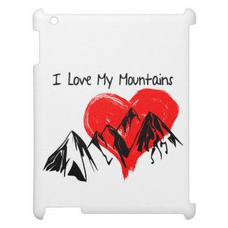 I Love My Mountains! iPad Case